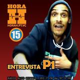HORA H 115 - Entrevista P1