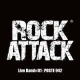 ROCK ATTACK LIVE BAND - POSTE 942 - Part. III