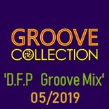 Groove Collection   ''D.F.P Groove Mix ''   05/2019