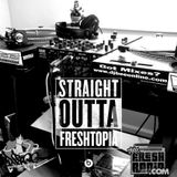 Straight Outta Freshtopia - NWA Tribute Mix 08.14.2015