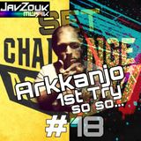 #18 Improv Set Challenge - TZLIL -1st try: 'Arkanjo style, more electronic, crazy, psychedelic...'