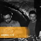 UTOPIAPODCAST 009 - Anomalize ( Roma )