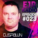 DJSPAWN EJRRadio EP023