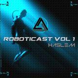 ROBOTICAST Volume 01: Haslem
