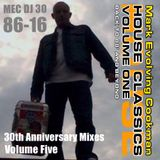 MEC 30th Anniversary Mix Vol 5  'HOUSE CLASSICS Vol 1'  ( Back to 88' and Beyond )