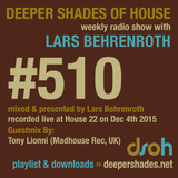 Deeper Shades Of House #510 w/ exclusive guest mix by TONY LIONNI