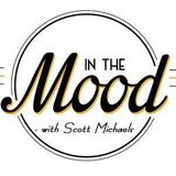 In The Mood With Scott Michaels (3/19/20)