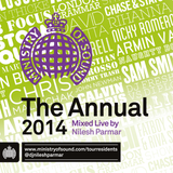 Ministry of Sound - The Annual 2014 Mixed Live by DJ Nilesh Parmar
