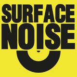 'Surface Noise' 02