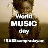 World Music Day - Bass Sampradayam iStyle
