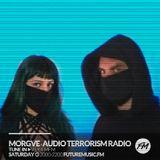 Audio Terrorism Radio with MORGVE 12 24 2016 futuremusic.fm