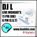 DJ L - HushFM - Episode #61 - Jungle & Dark Rollers