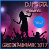 GREEK MINIMIX 2017 VOL.2  ( By Dj Kosta )