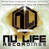 Brightech Podcast Special Episode Soul Of Strings (1st hour)