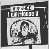 I Will House U-  DazCarter Minished of Sound