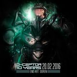 D-Ceptor at D-CEPTOR 10 YEARS 22-02-16