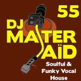 DJ Master Saïd's Soulful & Funky House Mix Volume 55
