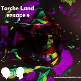 Torche Land - Episode 9