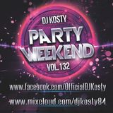 DJ Kosty - Party Weekend Vol. 132