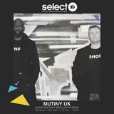 #atmuchRadioShow on Select Radio - 9 May 17 w/ MUTINY UK