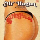 Mr. Hagan presents Stringfellas
