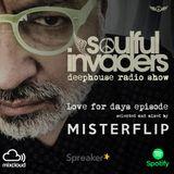 Soulful Invaders | Love for days episode | Misterflip (Flip Calvi)