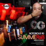 DJ QUEST NOTORIOUS 90 - SUMMER&B