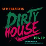 F@#$%!& Dirty House Vol. 10 [DOWNLOAD & SUPPORT]