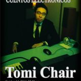 Tomi Chair DJmix for Roberts Theme pres.  'Cuentos Electronicos' 14th. Oct. 2014.