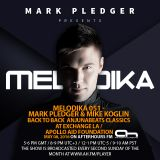 MARK PLEDGER PRESENTS MELODIKA 051 - MARK PLEDGER & MIKE KOGLIN LIVE @ LA EXCHANGE / APOLLO AID
