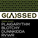 #GASSED - Plaigarhythm Minimix (24th May 2013)