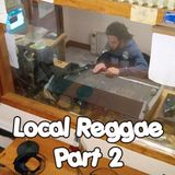 #RW-2-Local Reggae Part 2