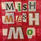 Mishmash Mo! @ Radio NULA radio station - Show 040