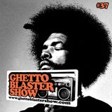 GHETTOBLASTERSHOW #37 (oct. 30/10)