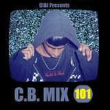 C.B. Mix - Episode 101 [SPECIAL] June 2nd 2015