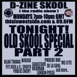 D-ZINE SKOOL (the radio show) (air date - 24 APRIL '17)