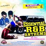 DJ DOTCOM_PRESENTS_ESSENTIAL R&B ANTHEMS_MIX_VOL.2 (CLEAN VERSION) (DIAMOND SERIES)