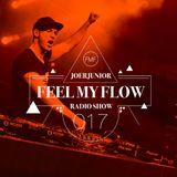 JOERJUNIOR - Feel My Flow (Radio Show) #017