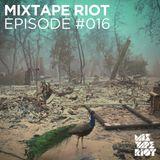 Mixtape Riot #016