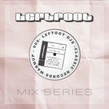 Leftfoot Mix 006: Leftfoot DJs - LAB11 - Classic Records Warm Up Set