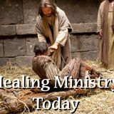 """Healing Ministry Part 1 """"Growing in Faith"""" - Audio"""