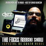 The Focus Reggae Show:Costa Rebel