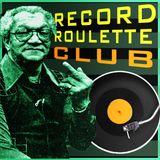 RECORD ROULETTE CLUB #33