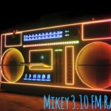 Mikey 3.10 FM Radio - The Slow Session