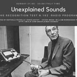 Unexplained Sounds - The Recognition Test # 102