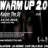 Warm Up #006 Kaizer The Dj-Rind Radio 14.10.2016