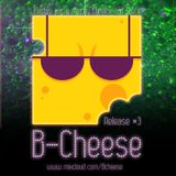 B-Cheese #3 Electro clash mix