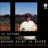 In nature, sounds exist in spACE