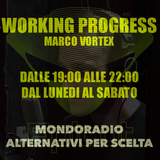 Epicut ospite di WORK IN PROGRESS con Vortex su mondoradio 103.3 FM