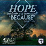 3-12-17 Hope Maketh Not Ashamed - Bishop Perdue